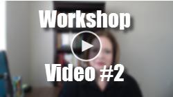 Workshop Video 2